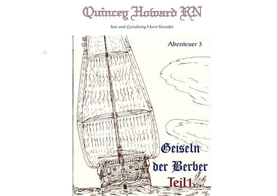 Quincey Howard RN – Geiseln der Berber Teil 1