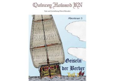 Quincey Howard RN – Die Geiseln der Berber Teil 3