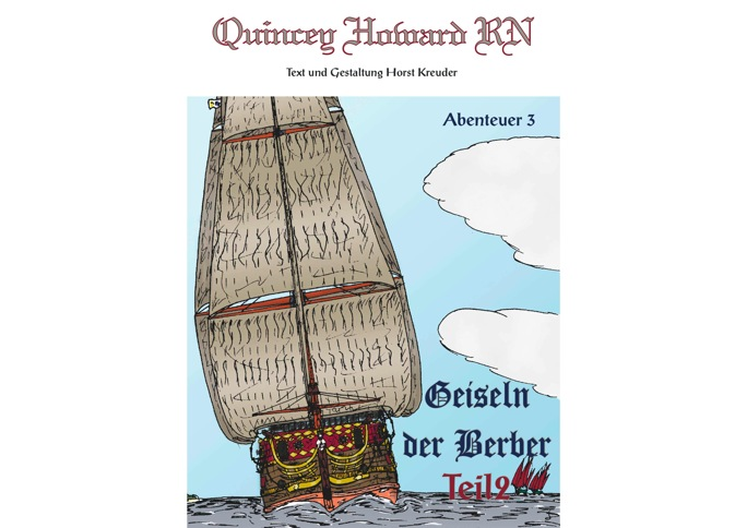 Quincey Howard RN – Geiseln der Berber Teil 2