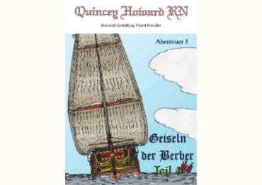 Quincey Howard RN – Die Geiseln der Berber Teil 4